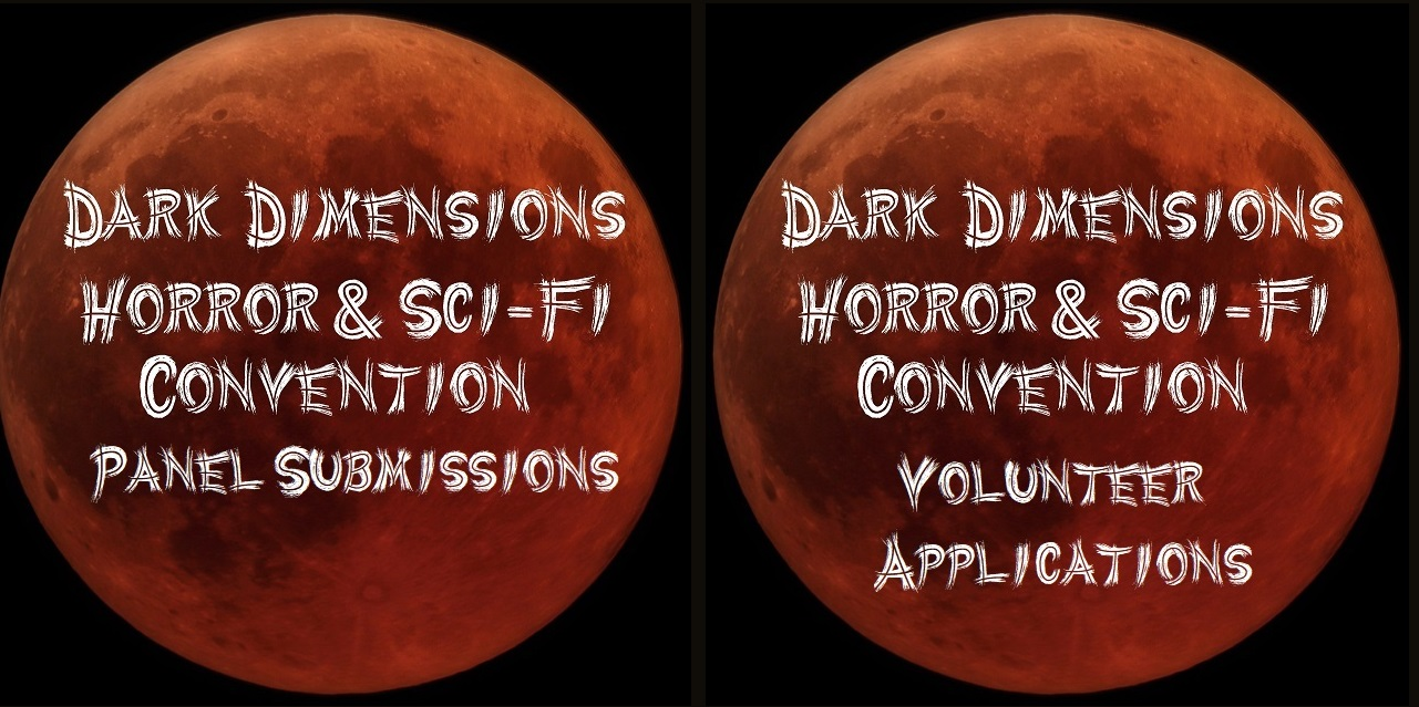 Dark Dimensions Panels and Volunteer Application Open