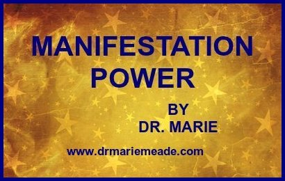 Dr. Marie - Manifestation Power