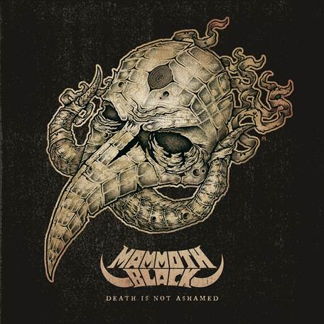 Tastes Like Rock - Mammoth Black - Death Is Not Ashamed Review