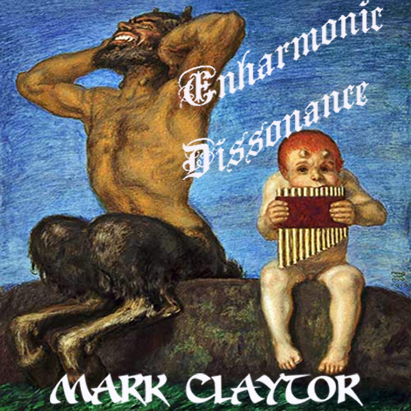 Mark Claytor - Enharmonic Dissonance