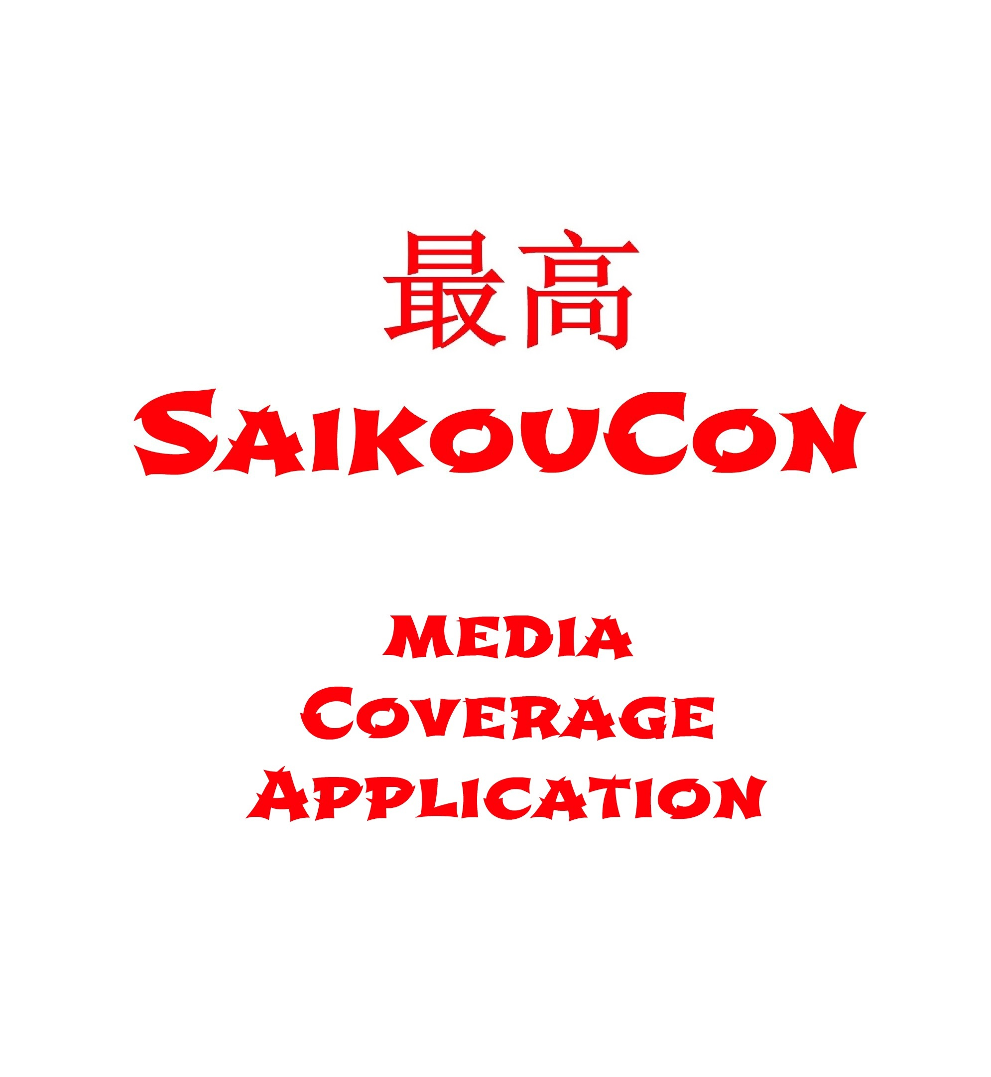 SaikouCon Media App