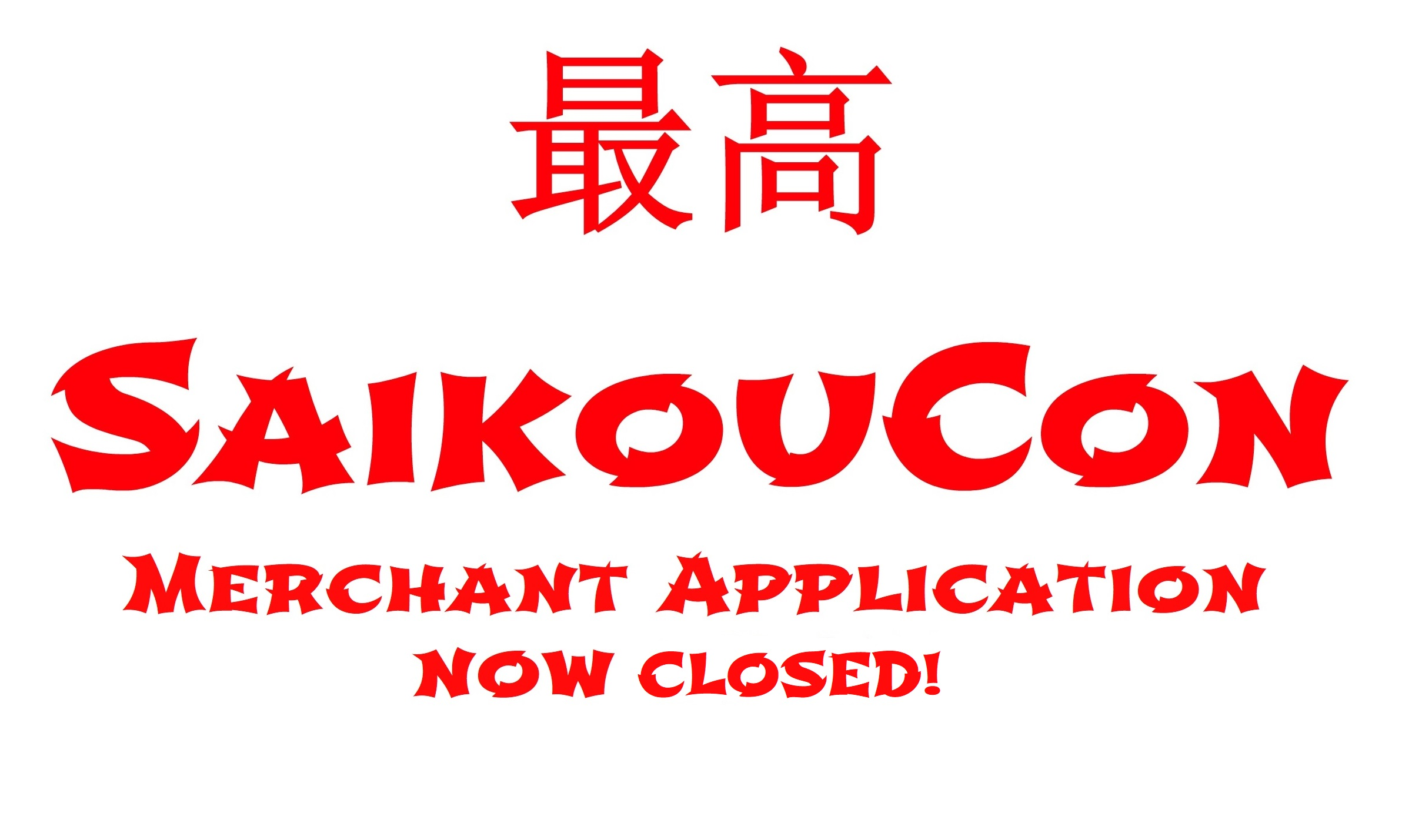 SaikouCon Merchant Application Closed