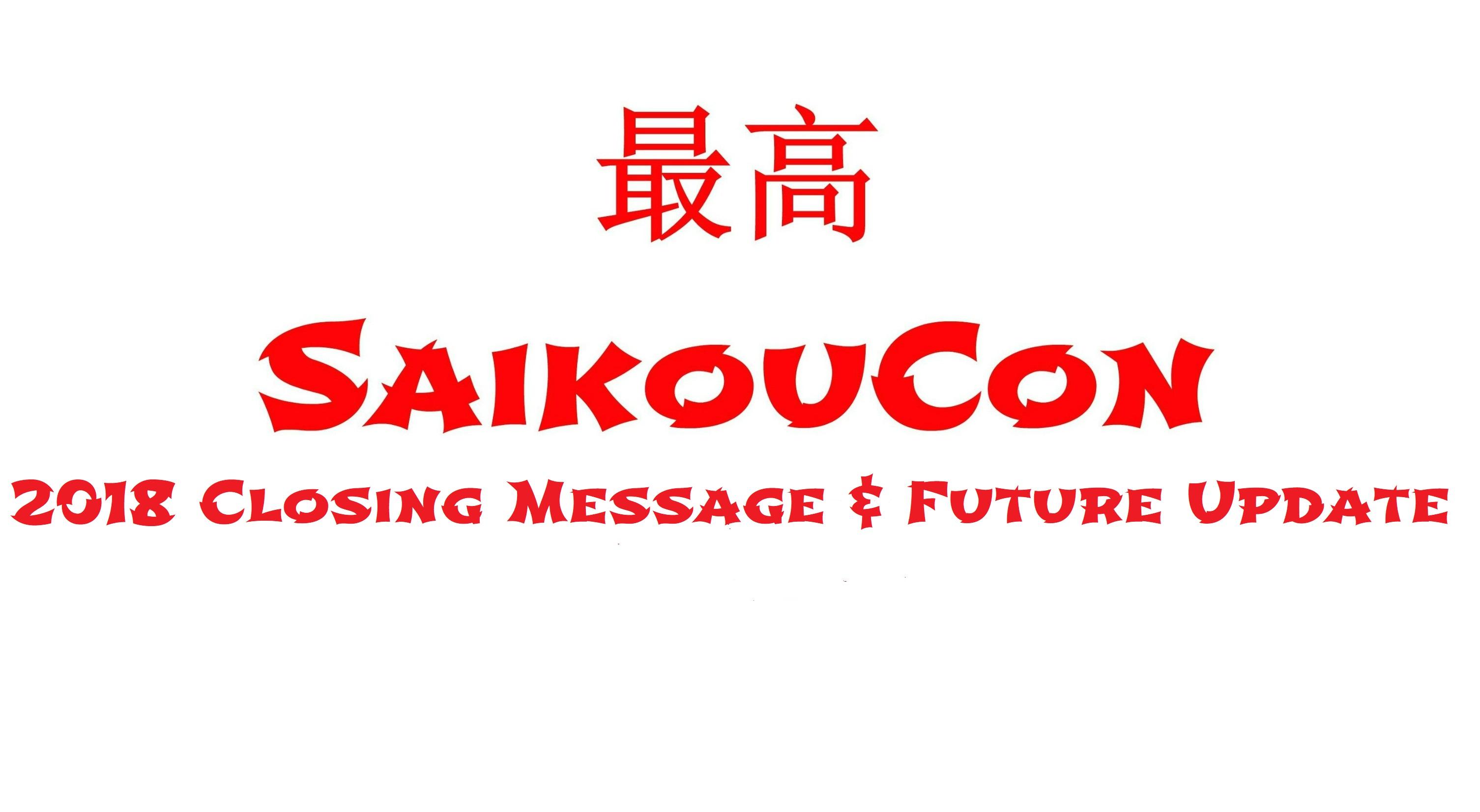 SaikouCon Update