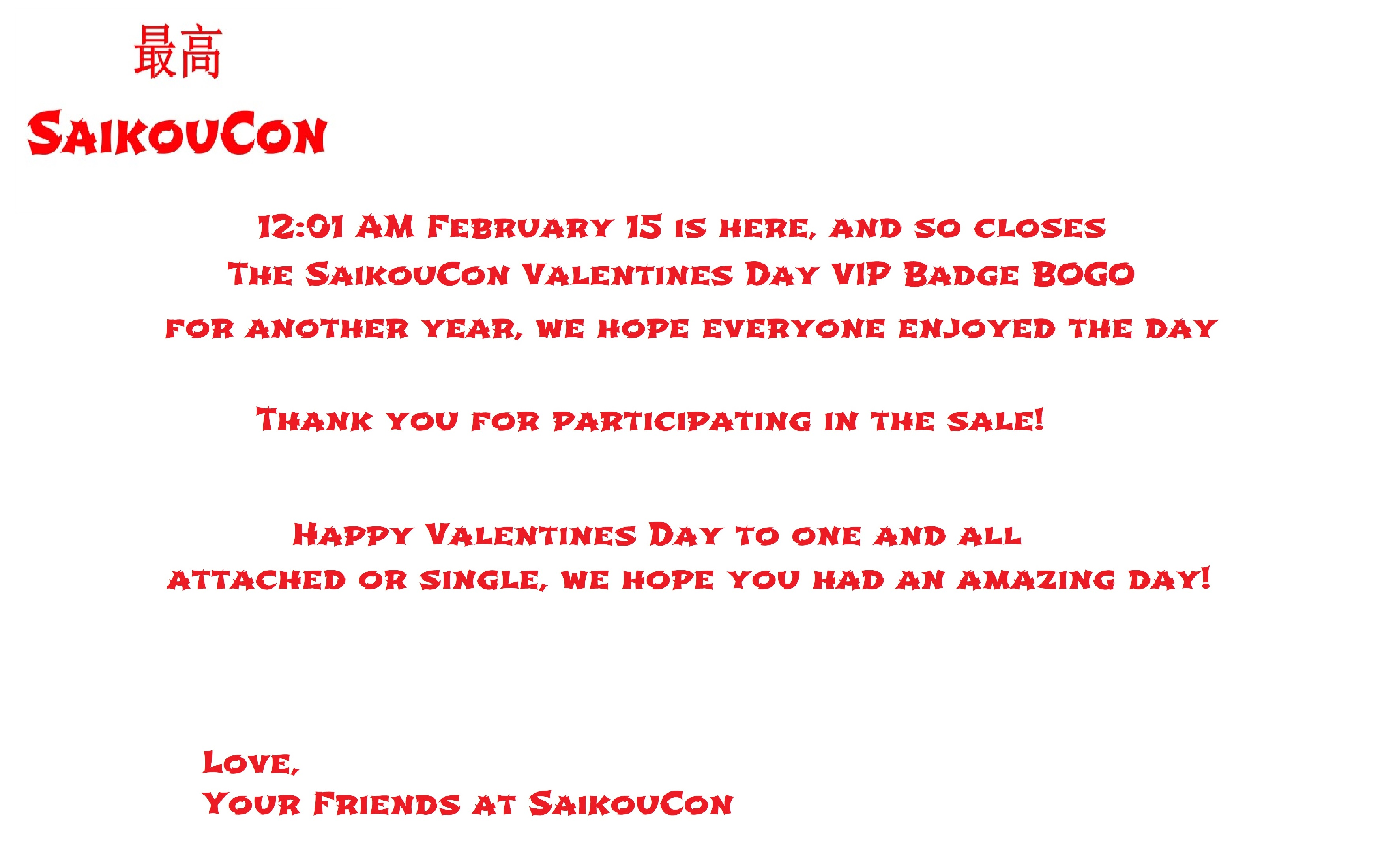 SaikouCon VIP BOGO 2019 Close