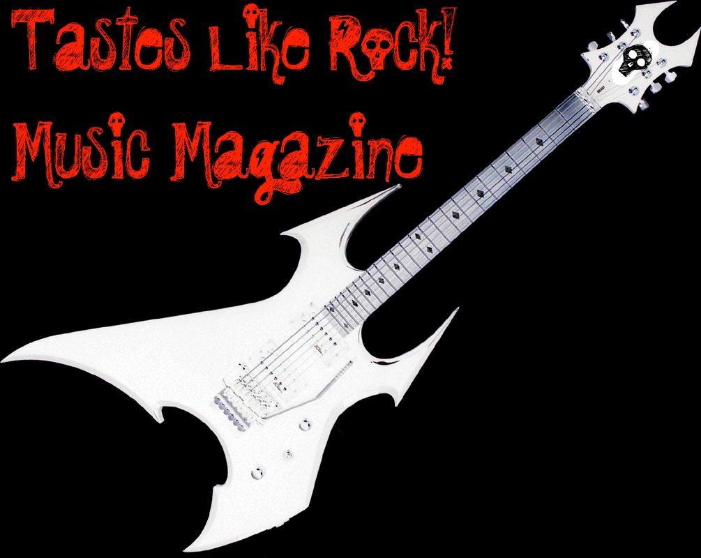 Tastes Like Rock Music Magazine, Tastes Like Rock Magazine
