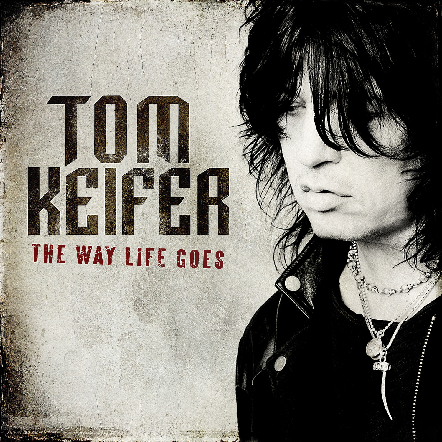 Tastes Like Rock - Tom Keifer - The Way Life Goes Review